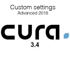 3D Printing Cura 3.4 Custom Settings